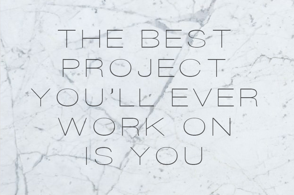 best project is you