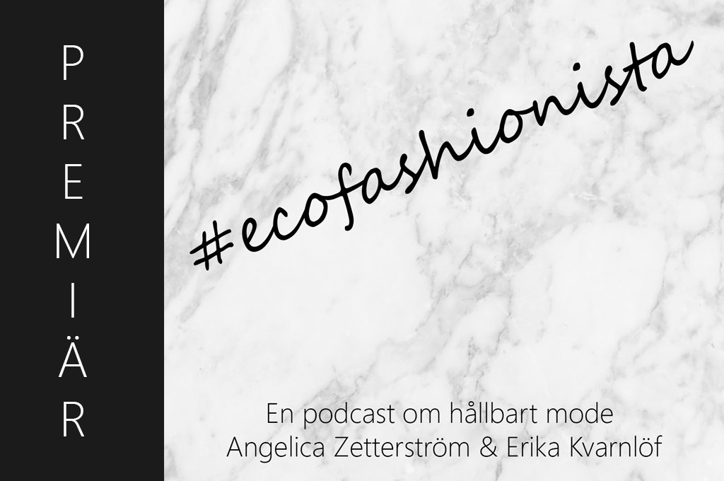 Ecofashionista – En ny podcast